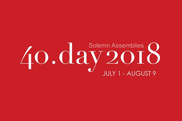 40 Day 2018: Solemn Assemblies