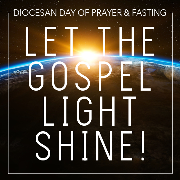 Diocesan Day of Prayer & Fasting