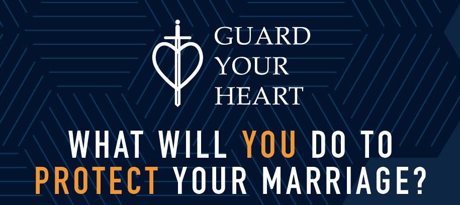 Guard Your Heart Seminar