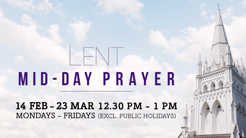 Lent Mid-Day Prayers