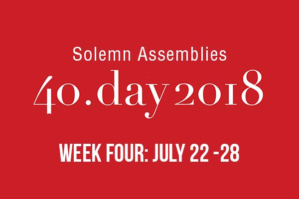 Solemn Assemblies: Week 4