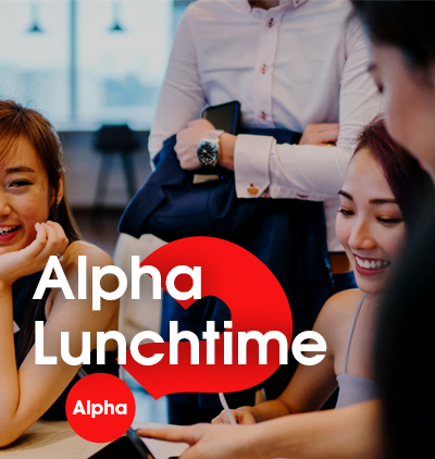 Alpha Lunchtime