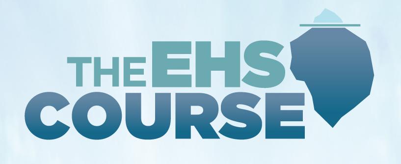 The EHS Course