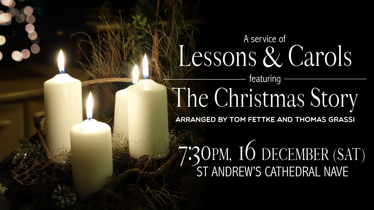 Lessons and Carols & The Christmas Story