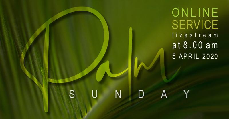 Palm Sunday Online Service Livestream