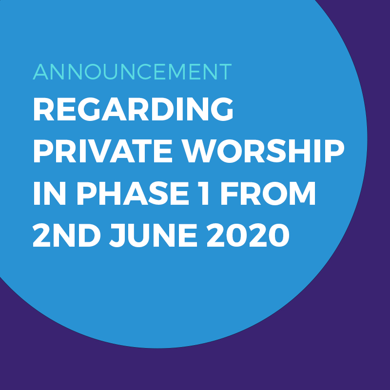 Private Worship in Phase 1